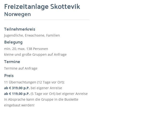 Preisliste vom Gruppenhaus 04474020 Freizeitanlage SKOTTEVIK in Norwegen N 4770 Hovag-Agder für Gruppenreisen