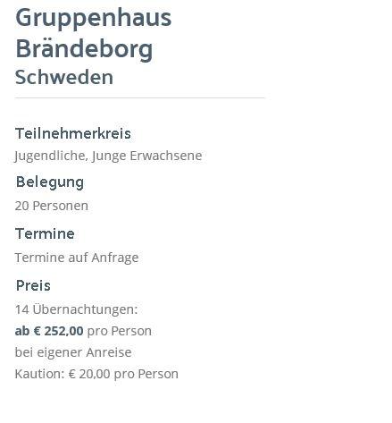 Preisliste vom Gruppenhaus 04464015 Gruppenhaus Brändeborg in Schweden  Urshult für Gruppenreisen