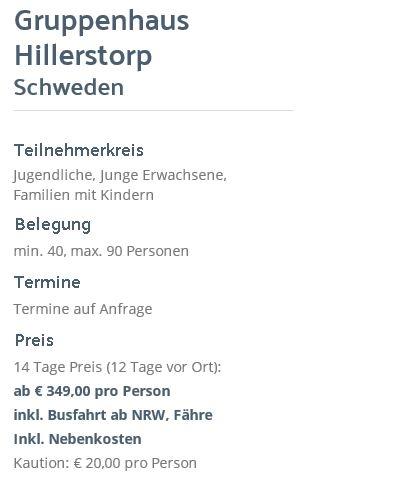 Preisliste vom Gruppenhaus 04464073 Freizeitanlage Hillerstorp in Schweden S-33033 Hillerstorp für Gruppenreisen