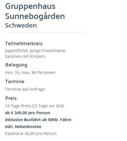Preisliste vom Gruppenhaus 04464186 Gruppenhaus Sunnerbogarden in Schweden 34013 Hamneda für Gruppenreisen